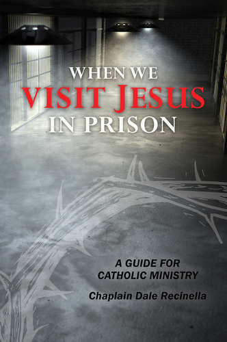 When We Visit Jesus in Prison